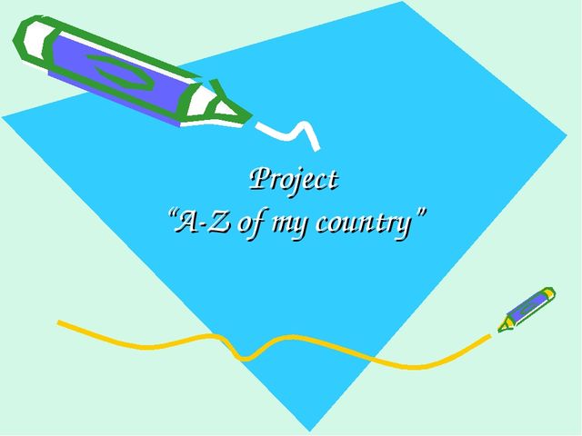 "Project ""A-Z of my country"""
