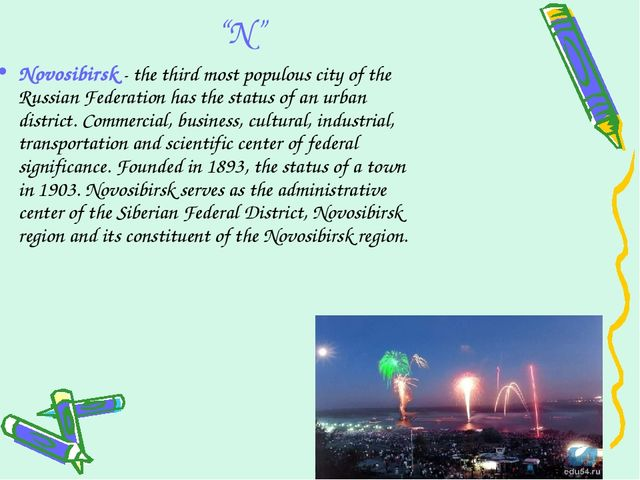 """""""N"""" Novosibirsk - the third most populous city of the Russian Federation has..."""