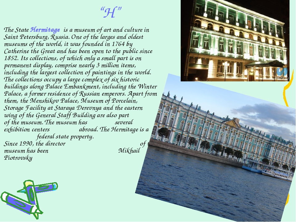 """""""H"""" The State Hermitage is a museum of art and culture in Saint Petersburg, R..."""