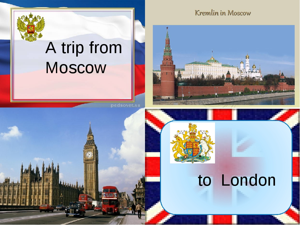 А trip from Moscow to London