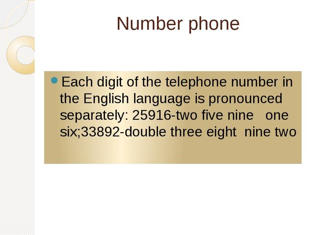 Number phone Each digit of the telephone number in the English language is pr...