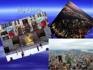 Big Apple.