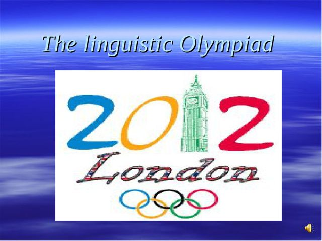 The linguistic Olympiad