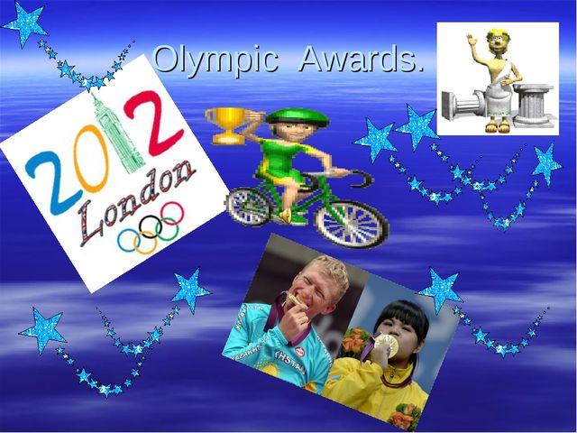 Olympic Awards.