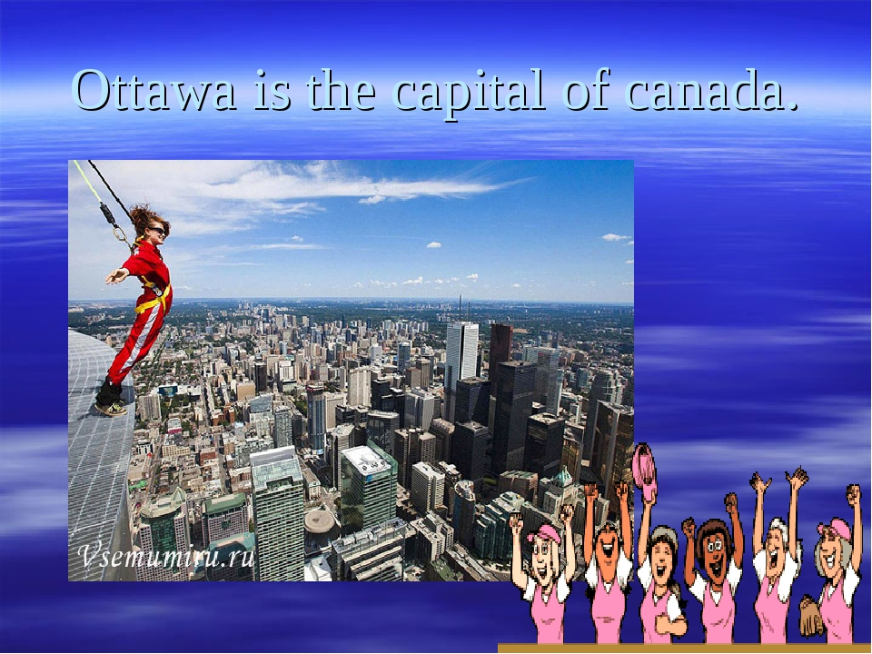 Ottawa is the capital of canada.