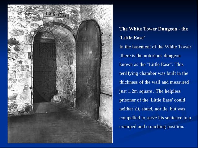 The White Tower Dungeon - the 'Little Ease' In the basement of the White Towe...