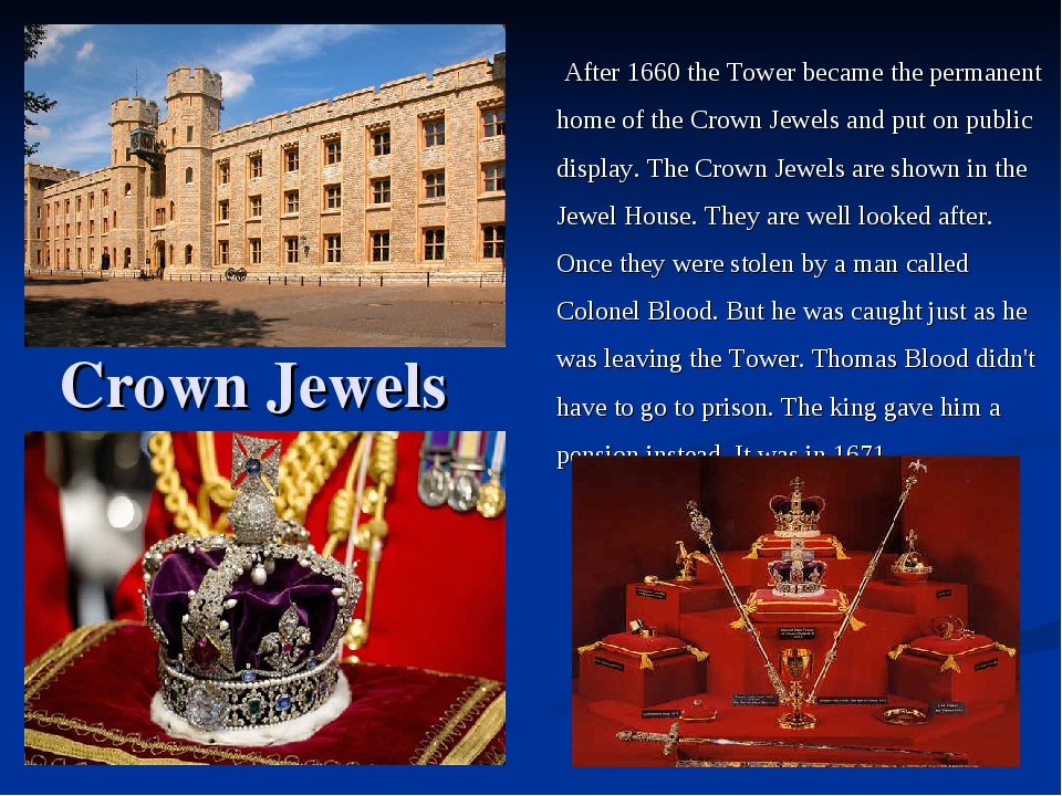 After 1660 the Tower became the permanent home of the Crown Jewels and put o...