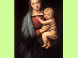 Мадонна Грандука Написана в 1504-1505 годах. В этой картине чувствуется влиян
