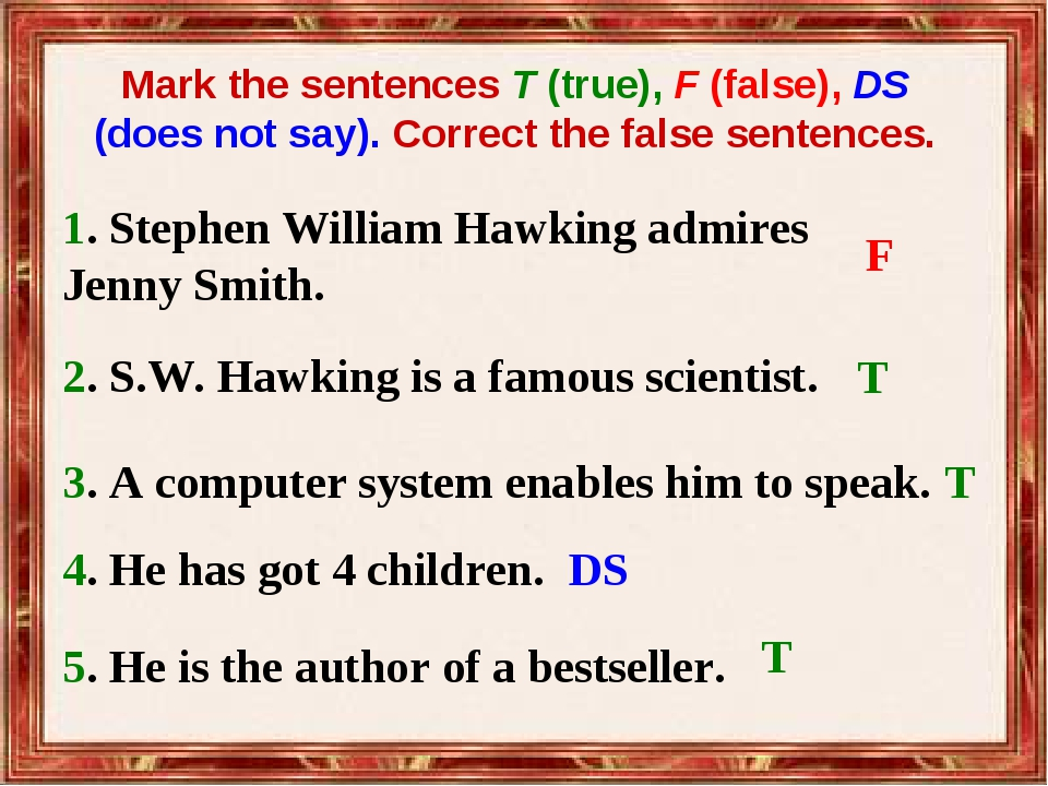 5. He is the author of a bestseller. Mark the sentences T (true), F (false),...