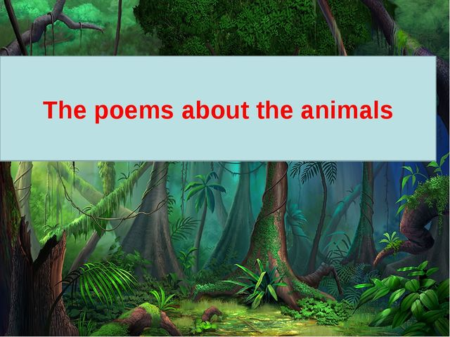 The poems about the animals