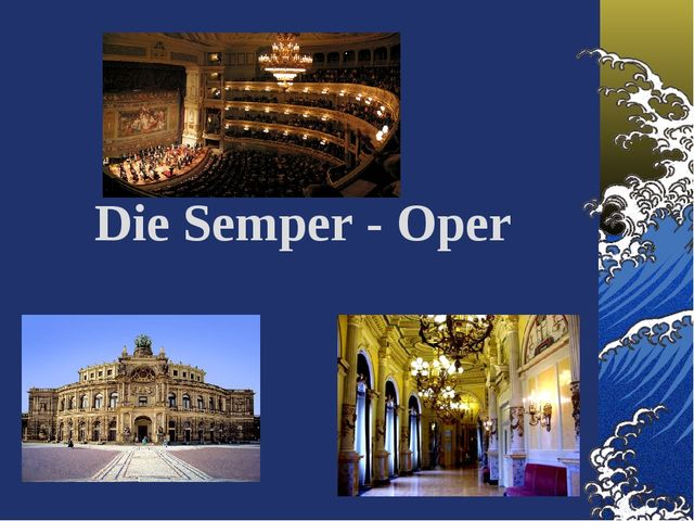 Die Semper - Oper