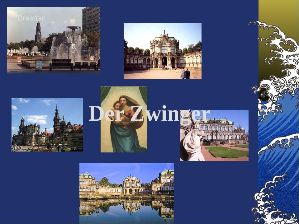 Dresden Der Zwinger