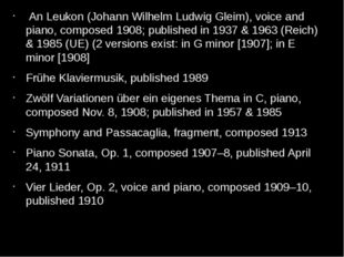 An Leukon (Johann Wilhelm Ludwig Gleim), voice and piano, composed 1908; pub