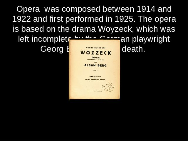 Opera was composed between 1914 and 1922 and first performed in 1925. The ope...