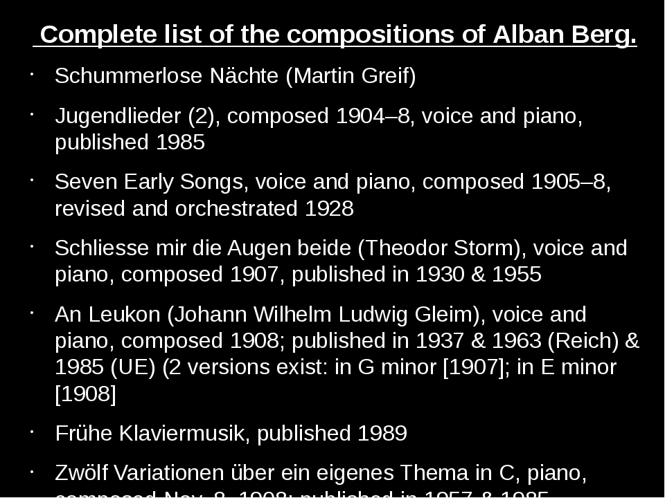 Complete list of the compositions of Alban Berg. Schummerlose Nächte (Martin...