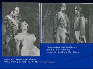 """Amelia and George. (From the play """"Vanity Fair"""" produced by the Moscow Maly T"""
