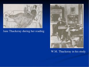 Jane Thackeray during her reading W.M. Thackeray in his study