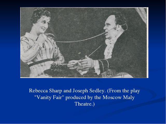 """Rebecca Sharp and Joseph Sedley. (From the play """"Vanity Fair"""" produced by the..."""