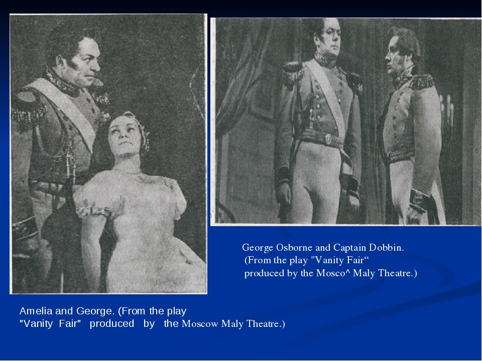 """Amelia and George. (From the play """"Vanity Fair"""" produced by the Moscow Maly T..."""