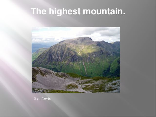 The highest mountain. Ben Nevis