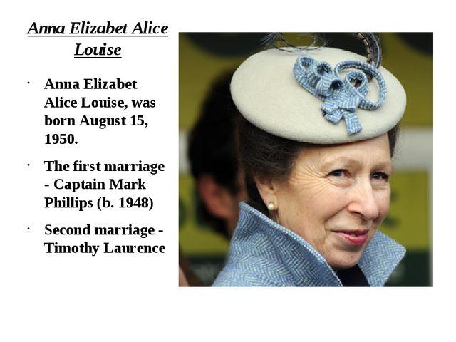 Anna Elizabet Alice Louise Anna Elizabet Alice Louise, was born August 15, 19...