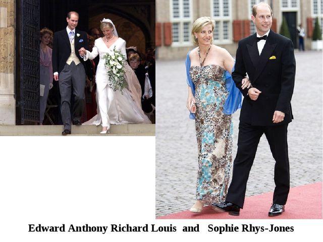 Edward Anthony Richard Louis and Sophie Rhys-Jones