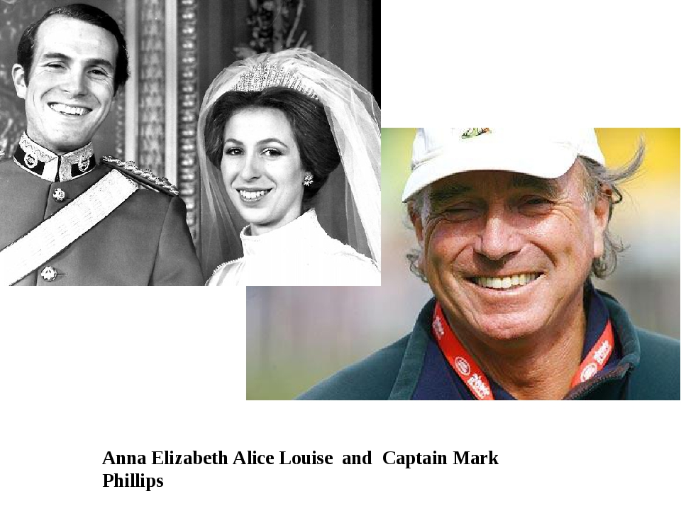 Anna Elizabeth Alice Louise and Captain Mark Phillips