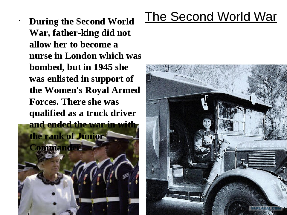 The Second World War During the Second World War, father-king did not allow h...