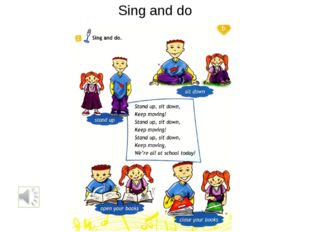 Sing and do