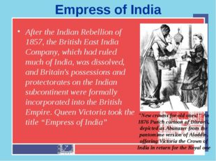 Empress of India After the Indian Rebellion of 1857, the British East India C