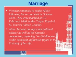 Marriage Victoria continued to praise Albert following his second visit in Oc