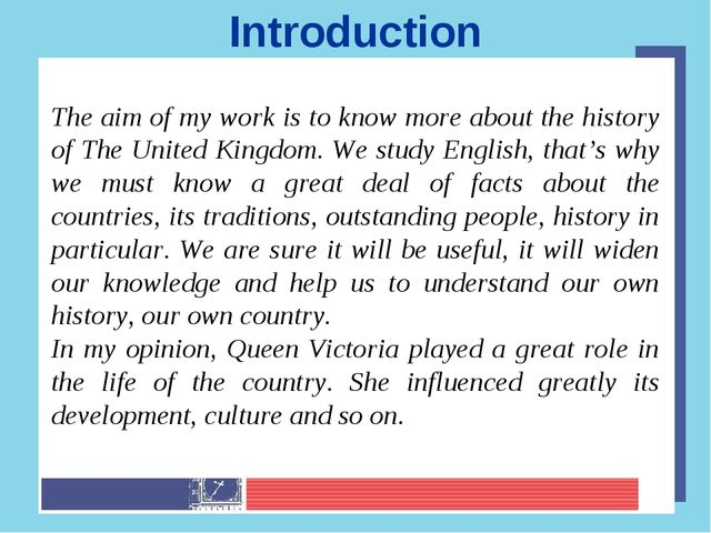 The aim of my work is to know more about the history of The United Kingdom. W...