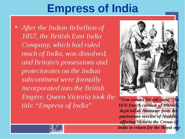 Empress of India After the Indian Rebellion of 1857, the British East India C...