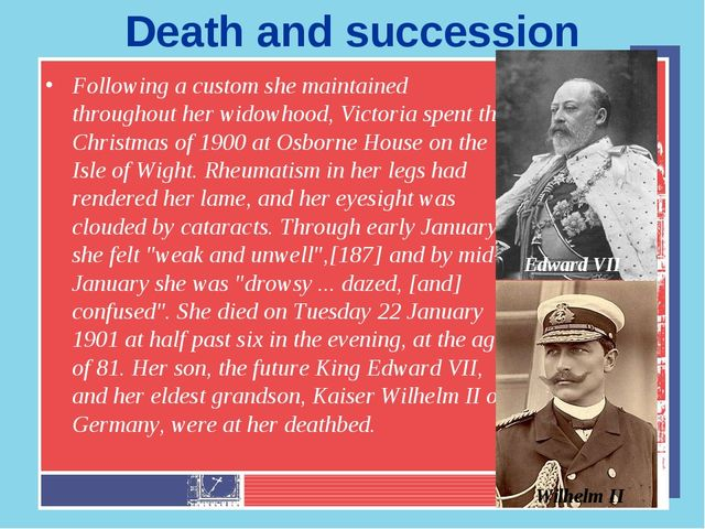 Death and succession Following a custom she maintained throughout her widowho...