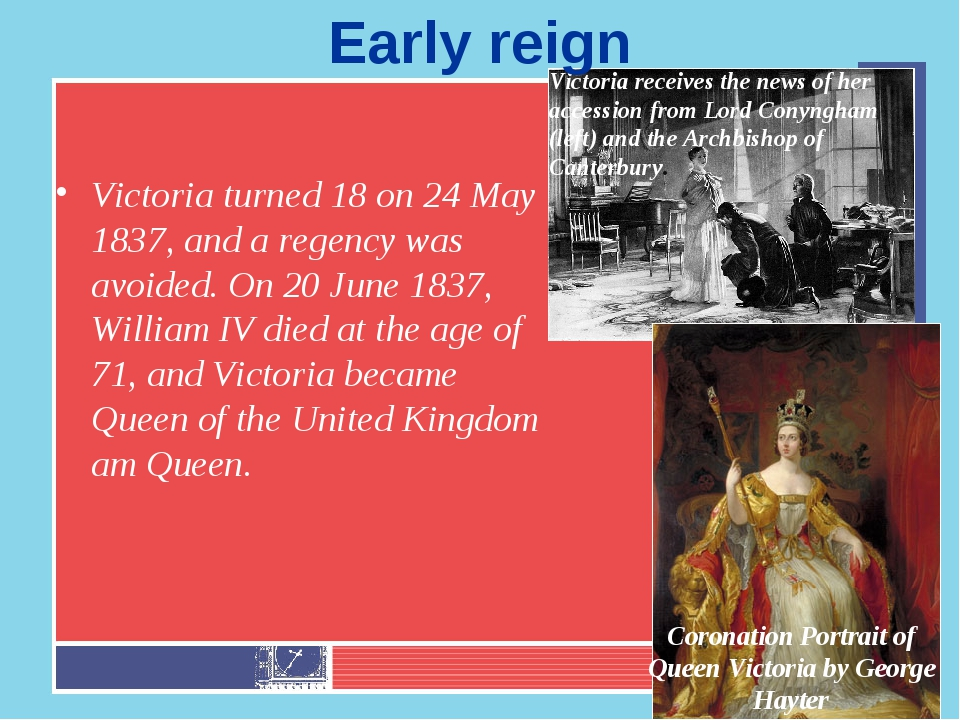 Victoria turned 18 on 24 May 1837, and a regency was avoided. On 20 June 1837...