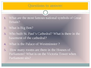 Questions to answer: What are the most famous national symbols of Great Brita