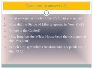 What national symbols of the USA can you name? How did the Statue of Liberty