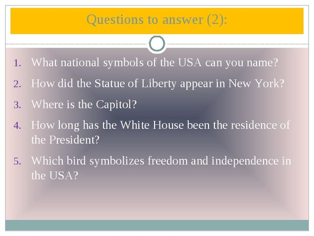 What national symbols of the USA can you name? How did the Statue of Liberty...