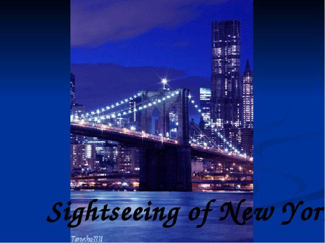 Sightseeing of New York