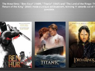 """The three films: """"Ben-Gour"""" (1959), """"Titanic"""" (1997) and """"The Lord of the Rin"""