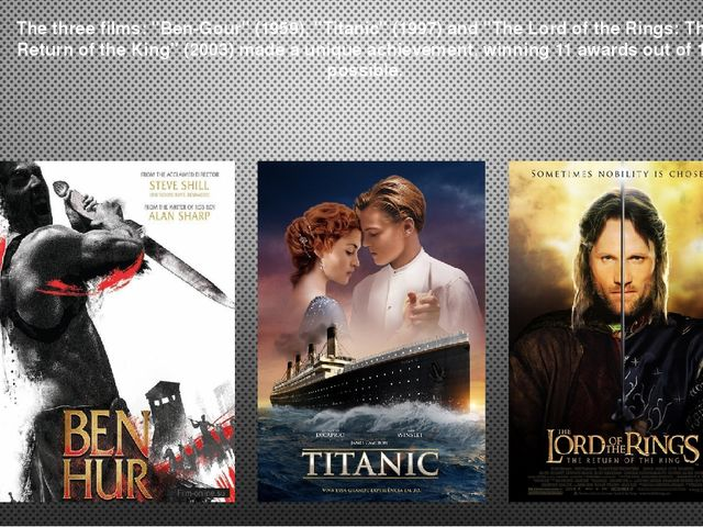 """The three films: """"Ben-Gour"""" (1959), """"Titanic"""" (1997) and """"The Lord of the Rin..."""