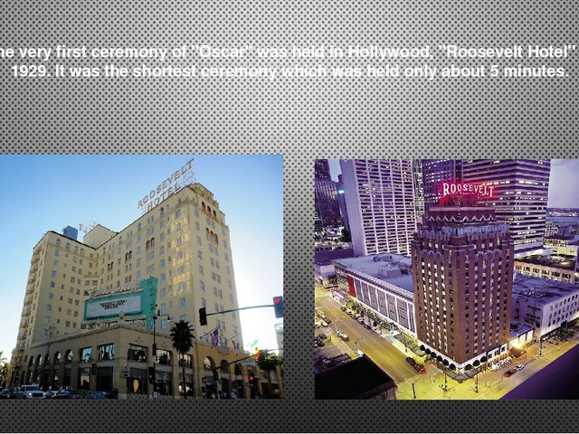 """The very first ceremony of """"Oscar"""" was held in Hollywood, """"Roosevelt Hotel"""" i..."""