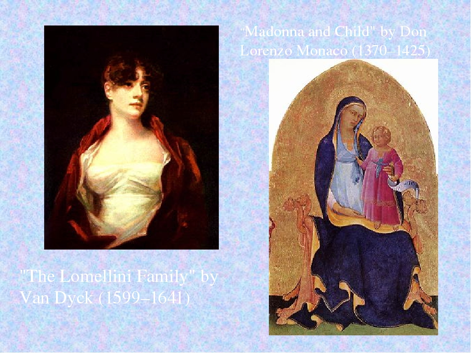 """""""The Lomellini Family"""" by Van Dyck (1599–1641) """"Madonna and Child"""" by Don Lor..."""