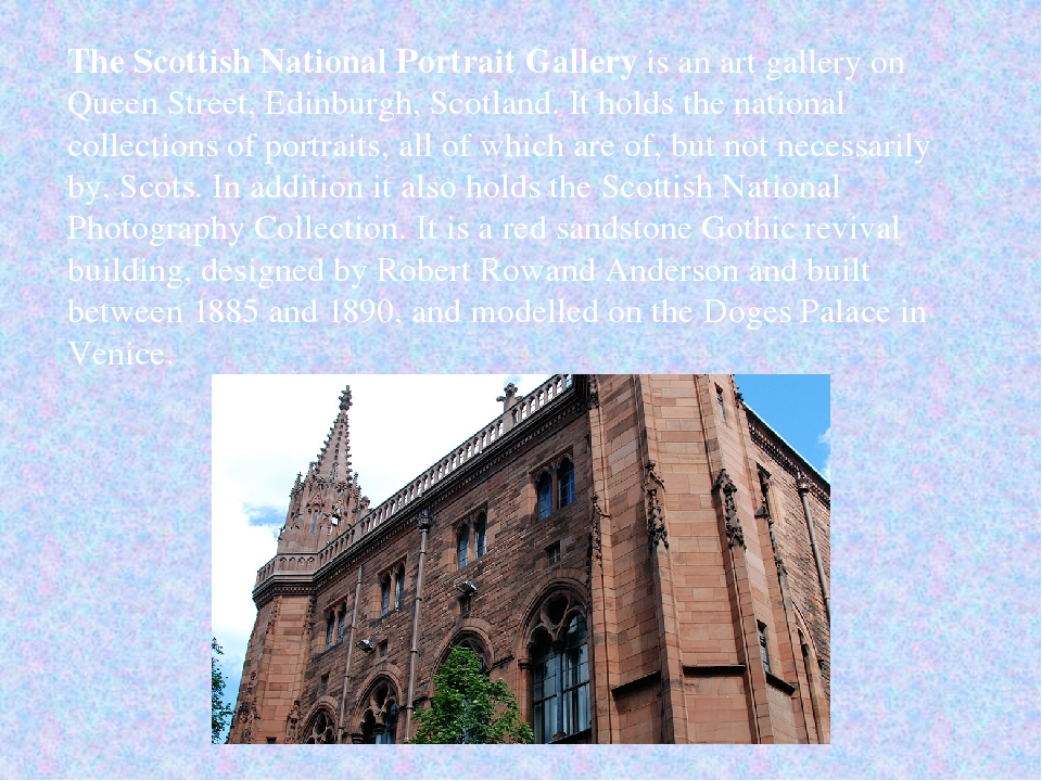The Scottish National Portrait Gallery is an art gallery on Queen Street, Edi...