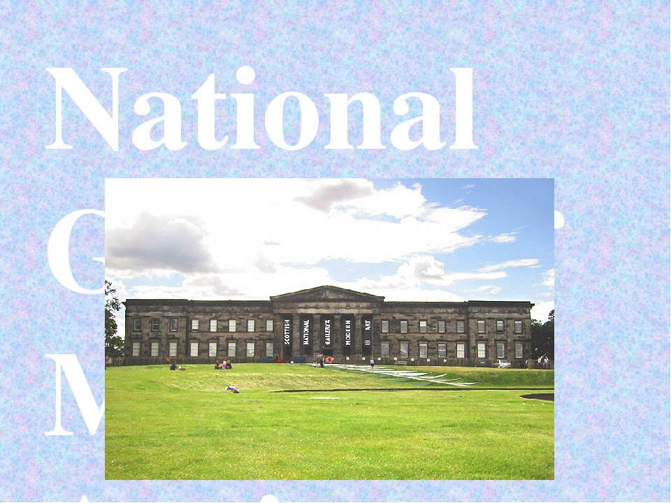 National Gallery of Modern Art in Scotland was founded in 1960. Currently, th...