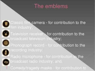 The emblems Classic film camera - for contribution to the film industry; Tele
