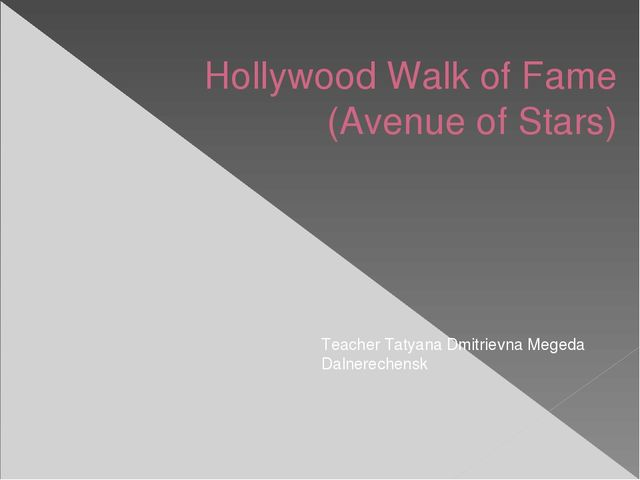 Hollywood Walk of Fame (Avenue of Stars) Teacher Tatyana Dmitrievna Megeda Da...