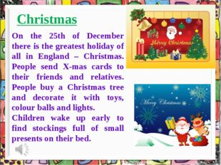 Christmas On the 25th of December there is the greatest holiday of all in En