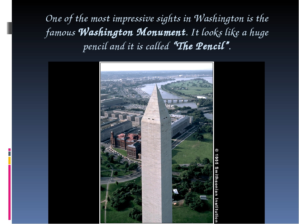 One of the most impressive sights in Washington is the famous Washington Monu...