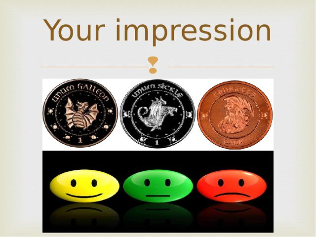 Your impression